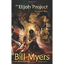 The Elijah Project by Bill Myers (2011-04-23)