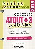 Le concours Atout+3 - 40 fiches méthodes, savoir-faire et astuces