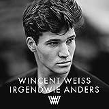 Irgendwie Anders (Limitierte Fanbox) - Wincent Weiss