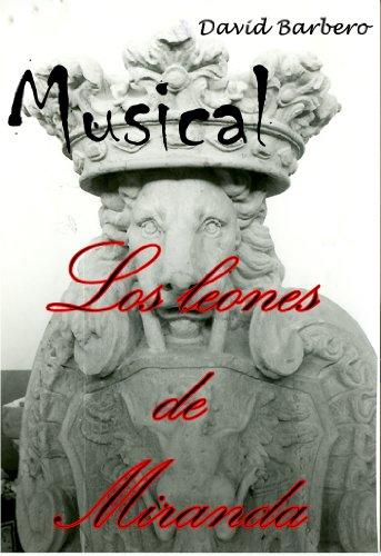 Los leones de Miranda por David Barbero