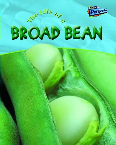 The Life of a Broad Bean (Life Cycles Close Up) by Angela Royston (2004-05-27)