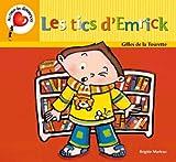 vignette de 'Les Tics d'Emerick (Brigitte Marleau)'