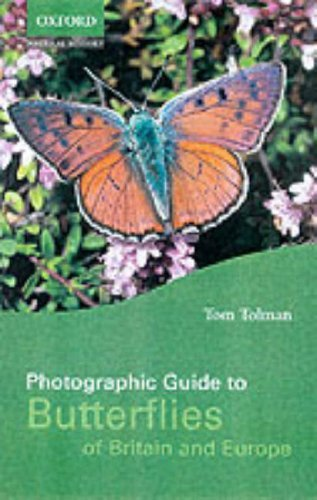Photographic Guide to Butterflies of Britain and Europe by Tom Tolman (2001-08-01)