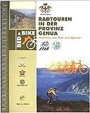 Radtouren in der Provinz Genua