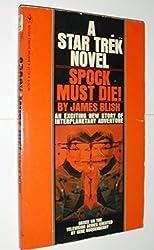 Spock Must Die! (Star Trek - The Original Series)