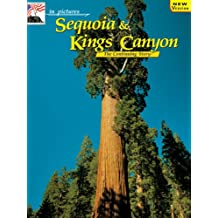 In Pictures Sequoia-Kings Canyon: The Continuing Story