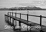 Stille am Chiemsee (Tischkalender 2017 DIN A5 quer): Schwarzweißfotos und Haikus zu Motiven der Stille am Chiemsee (Monatskalender, 14 Seiten) (CALVENDO Natur)
