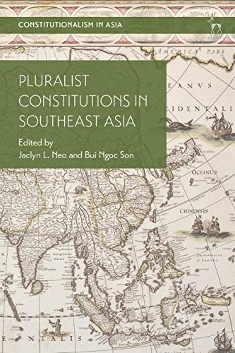 Pluralist Constitutions in Southeast Asia (Constitutionalism in Asia) (English Edition)