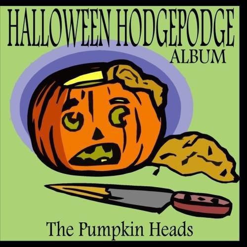 Halloween Hodgepodge Album by The Pumpkin Heads