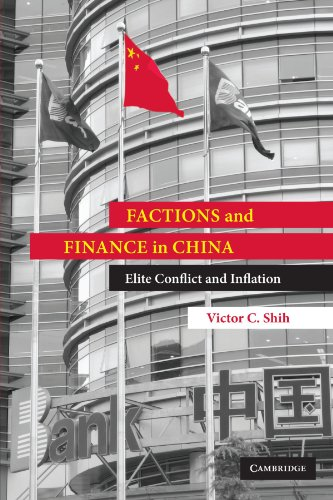 factions-and-finance-in-china-elite-conflict-and-inflation