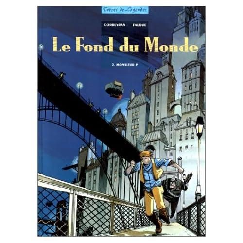 Le fond du monde, Tome 2 : Monsieur P