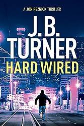 Hard Wired (Jon Reznick Thriller Series Book 3)