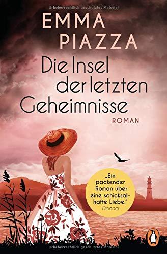 Die Insel der letzten Geheimnisse: Roman
