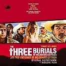 Three Burials of Melquiades Estrada  (Soundtrack)