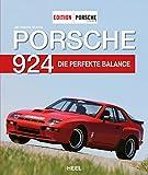 Porsche 924: Die perfekte Balance (German Edition)