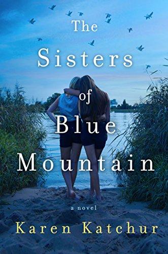 Blue Mountain Pennsylvania (The Sisters of Blue Mountain: A Novel (English Edition))