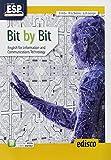 Bit by bit. English for information and communications technology. Per il triennio degli Ist. tecnici settore tecnologico. Con ebook. Con espansione online. Con CD-Audio