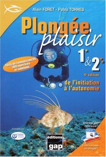 Plongée Plaisir Niveaux 1 et 2 : De l'initiation à l'autonomie