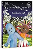 In the Night Garden - Isn't That a Pip! [DVD]