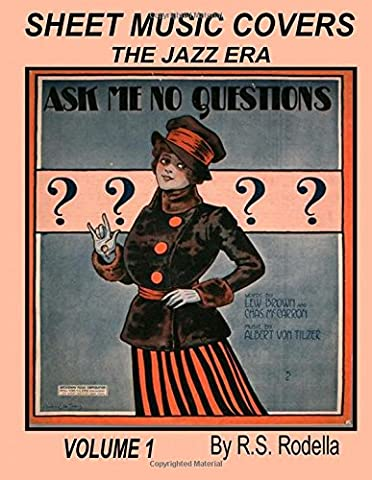 Sheet Music Covers Volume 1 Coffee Table Book: The Jazz