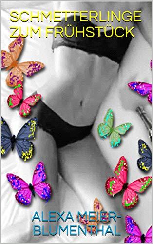 Schmetterlinge zum Frühstück