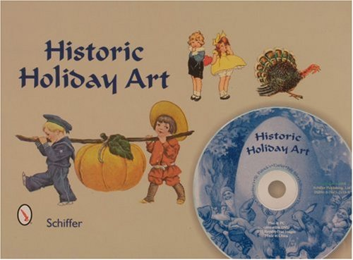 Historic Holiday Art: New Year, Valentines, St. Patrick's Day, Easter, July 4th, Halloween, & Thanksgiving -