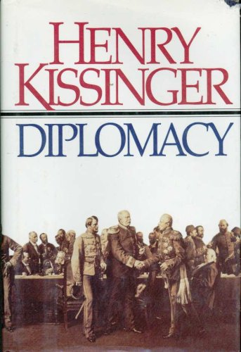 Diplomacy: The History of Diplomacy and the Balance of Power
