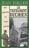 Le testament Duchien: Une enquête bretonne par Failler