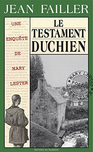 Le testament Duchien: Une enquête bretonne (Les enquêtes de Mary Lester t. 18) par Jean Failler