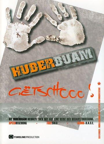 Huber Buam - Getschooo