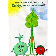 Randy, der kleine Rhabarber