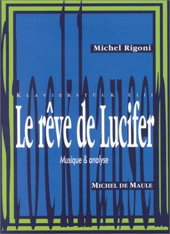 Le rêve de Lucifer de Karlheinz Stockhausen par Michel Rigoni