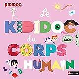 Le grand Kididoc du corps humain - Livre pop-up - dès 4 ans...