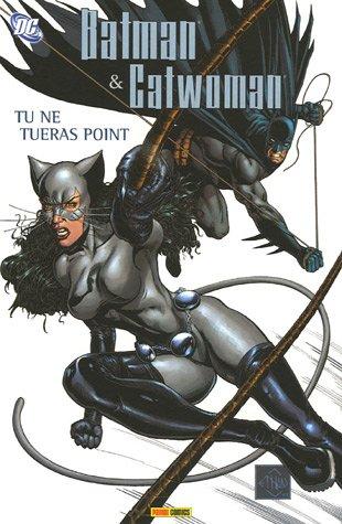 Batman et Catwoman, Tome 1 : Tu ne tueras point