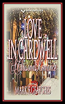 Book cover image for Love In Cardwell: A Christmas Romance
