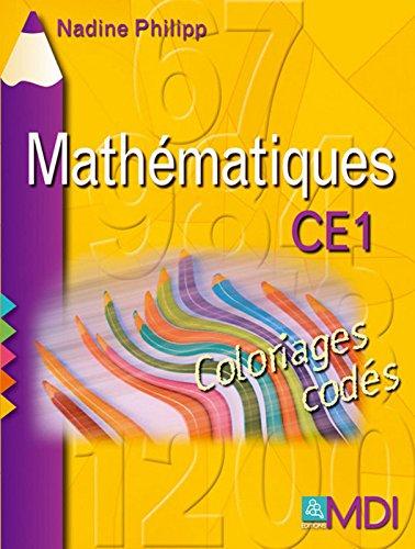 Coloriages codés Mathématiques CE1 par Nadine Philipp