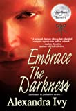 Embrace the Darkness (Guardians of Eternity) (English Edition)
