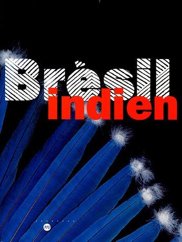 Brésil Indien : Les arts des Amérindiens du Brésil par Réunion des Musées Nationaux
