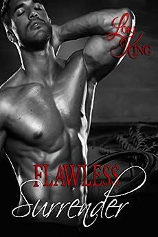 Flawless Surrender (Surrender Series Book 2) by [King, Lori]