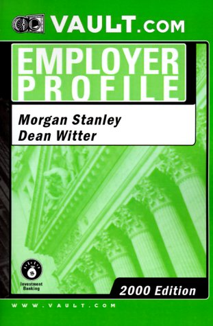 morgan-stanley-dean-witter-investment-banking-2000-vaultcom-employer-profile