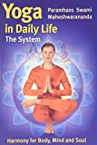 Yoga in daily Life - The system englische Ausg.