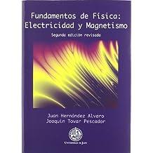 Fundamentos de Física: Electricidad y Magnetismo (Colección Techné)