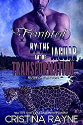Tempted by the Jaguar #1: Transformation (Riverford Shifters)