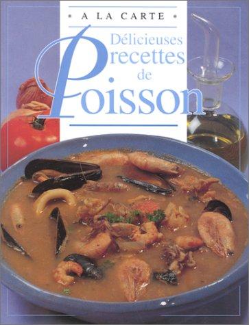DELICIEUSES RECETTES DE POISSON par Chantal Duroy