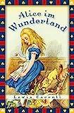 Alice im Wunderland - vollständige Ausgabe - Lewis Carroll