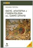 Igiene, anatomia e fisiopatologia del corpo umano. Per le Scuole superiori. Con e-book. Con espansione online