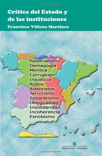 Crítica Del Estado Y De Las Instituciones par Santi Angulo García
