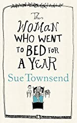 The Woman who Went to Bed for a Year by Sue Townsend (2012-03-01)
