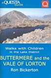 Walks with Children in the Lake District: Buttermere and the Vale of Lorton (Questa Walks with Children S.)