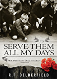 To Serve Them All My Days (English Edition)